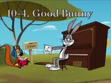 10-4, Good Bunny