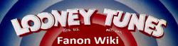 Looney Tunes Fanon Wiki
