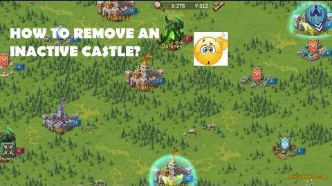 Lords Mobile How to remove Inactive Castle (Phenomenon?)