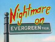 Nightmare on Evergreen TerracE