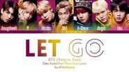 BTS「防彈少年團」 - LET GO (Color Coded Lyrics Eng Rom Kan)-2