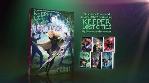FLASHBACK The Seventh Installment of the Bestselling KEEPER OF THE LOST CITIES Series