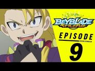 BEYBLADE BURST Episode 9- Wyvron in the Way!