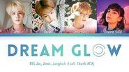 BTS - Dream Glow (Feat