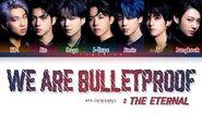 BTS We are Bulletproof the Eternal Lyrics (방탄소년단) Color Coded Lyrics Han Rom Eng