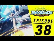 BEYBLADE BURST Episode 38- Battle to the Finish! Lost Lúinor!