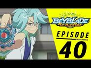 BEYBLADE BURST Episode 40- All In! Going Solo!
