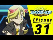 BEYBLADE BURST Episode 31- Teachings of a Legend!