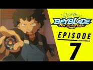 BEYBLADE BURST Episode 7- The Flash Launch! It's Crazy Fast!