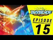BEYBLADE BURST Episode 15- A Fierce Battle! Valtryek Versus Spryzen!