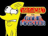 Taco-Man: the Game master (Found web cartoon)