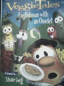 "VeggieTales ""Englishman with an Omelet"""