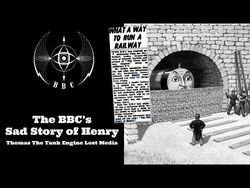 The BBC's Sad Story of Henry (1953) - Thomas and Friends Lost Media