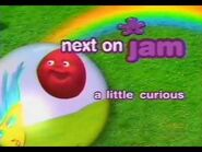 Next on Jam - A Little Curious