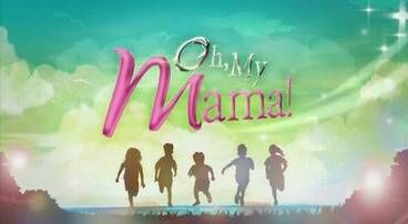 Oh, My Mama! title card.jpg
