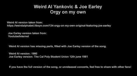 Weird Al Yankovic - Orgy On my Own (weird al singing version)