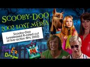 The R-Rated Live Action Scooby-Doo Movie- Lost Media (Scooby-Doo 2002)
