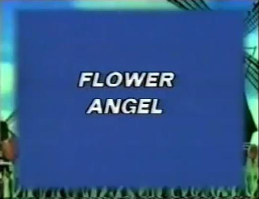 Flower Angel (Harmony Gold English Dub)