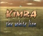 Kimba the White Lion 1993 intro title.jpeg