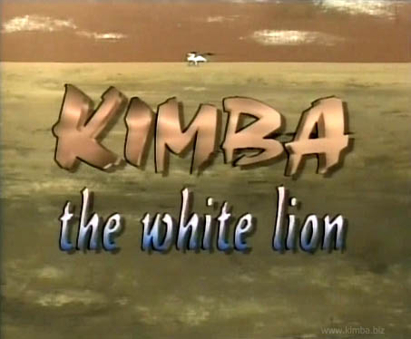 Kimba the White Lion (various dubs)