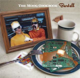 Bartell (2005 Moog Cookbook album)