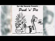 Various - Punk 'n' Pie (Lost Full Album) (CD Recording)