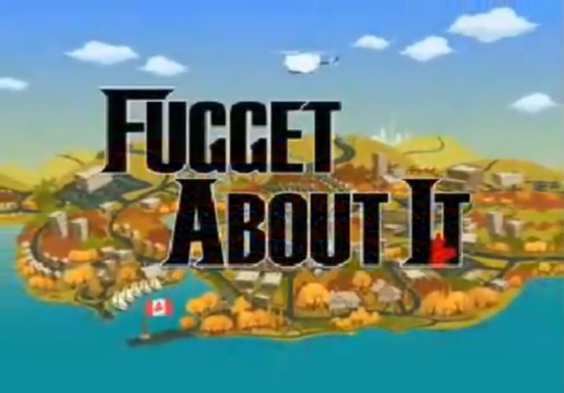 Fugget About It (2008 Pilot)