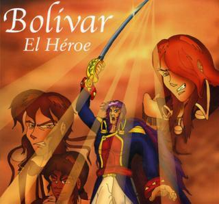 Bolívar: El Héroe (Rare 2003 Colombian Animated Film)