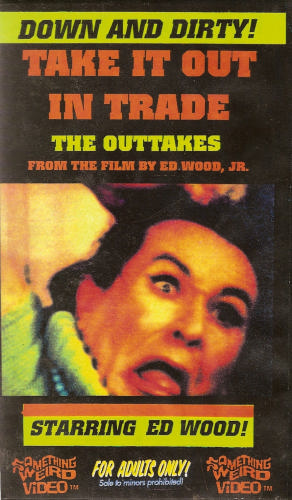 Take It Out In Trade (Lost 1970 Ed Wood Film)