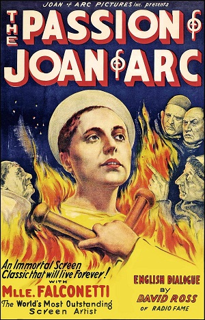 The Passion of Joan of Arc (Formerly Missing 1928 Silent French Film)