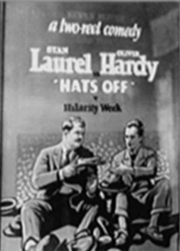 Hats Off (Missing 1927 Silent Laurel and Hardy Film)
