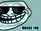 Mocks You