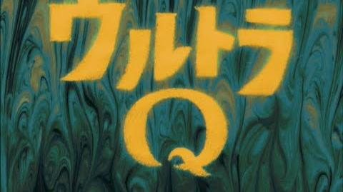 Ultra Q (Missing English Dubbed Episodes, Late 1960s)