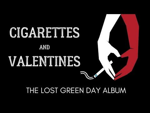 Cigarettes_and_Valentines_The_Lost_Green_Day_Album