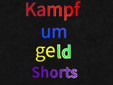 Kampf um geld Shorts (lost bfsms German dub)