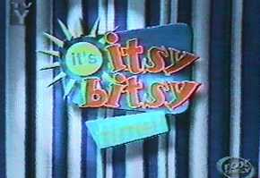 It's Itsy Bitsy Time! (1999 TV Show)