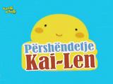 Përshëndetje Kai-Len (Albanian Dub of Ni Hao Kai-Lan)