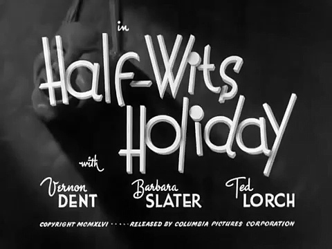The Three Stooges: Half Wits Holiday (Unfilmed Scenes)