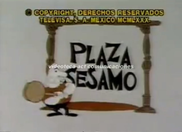 Plaza Sésamo (Missing Abelardo and Paco era of Mexican Sesame Street co-production; 1972-1980)