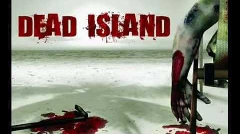 Dead Island/Island of Living Dead (original 2005-2007 video game version)