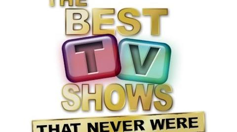Best_Tv_Shows_That_Never_Were_-_Unsold_Pilots
