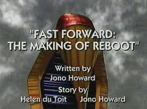 The Un-aired ReBoot Special Fast Forword: The Making of ReBoot