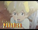 Finding Paradiso (2010 Vitello Productions English Dub of Michiko & Hatchin)
