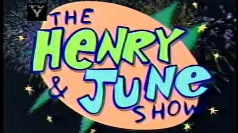 "The Henry & June Show (Found 1999 ""KaBlam!"" Spin-Off Special/Pilot)"