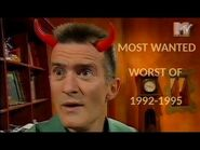 The worst of MTV Most Wanted 1992-1995