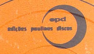 Edições Paulinas Discos - ( Lost Records by Edições Paulinas ) Festa na Sapataria