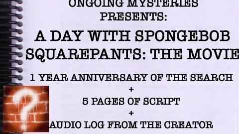 -A_Day_With_SpongeBob_SquarePants-_The_End_-_One_Year_Anniversary_+_5_Pages_of_Script_+_Audio_Log
