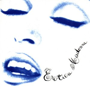 Madonna's ''Erotica'' (Unreleased 1992 Demos)