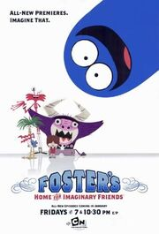 Foster's Home for Imaginary Friends Pilot Poster.jpg