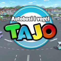 Autobusi i vogël, Tajo (Supposed Albanian Dub for Tayo the Little Bus)